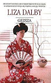 Liza Crihfield Dalby - Gejsza