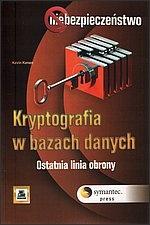 Kevin Kenan - Kryptografia w bazach danych. Ostatnia linia obrony.