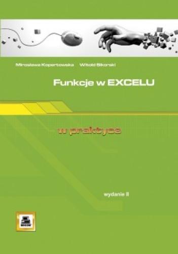 Witold Sikorski - Funkcje w Excelu w praktyce