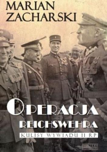 Marian Zacharski - Operacja Reichswehra