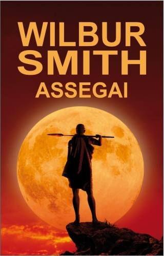 Wilbur Smith - Assegai