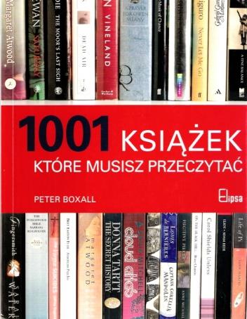 Peter Boxall - 1001 książek, które musisz przeczytać