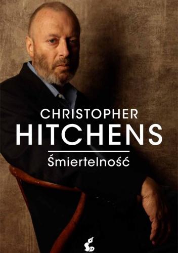Christopher Eric Hitchens - Śmiertelność