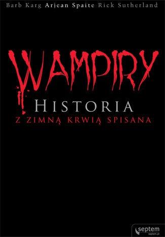 Barb Karg - Wampiry. Historia z zimną krwią spisana