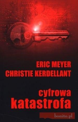 Eric A. Meyer - Cyfrowa Katastrofa