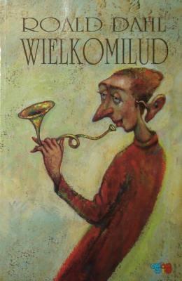 Roald Dahl - Wielkomilud