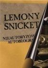 Lemony Snicket - Lemony Snicket: Nieautoryzowana autobiografia