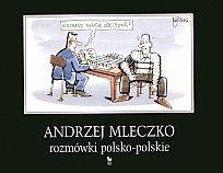 Andrzej Mleczko - Rozmówki polsko-polskie