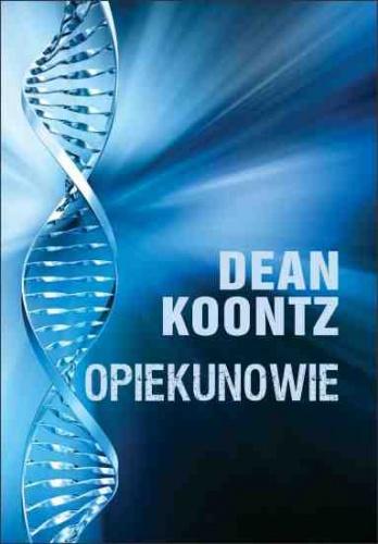 Dean Koontz - Opiekunowie
