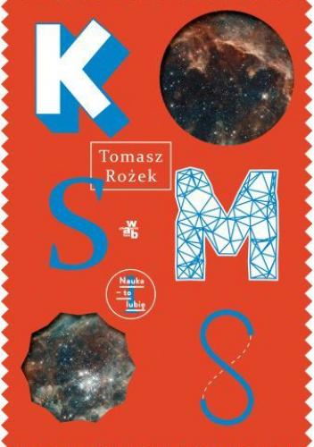 Tomasz Rożek - Kosmos