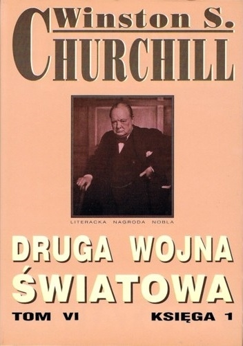 Winston Churchill - Druga wojna światowa. Tom VI. Księga 1