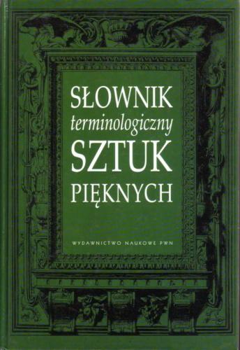 praca zbiorowa - Słownik terminologiczny sztuk pięknych