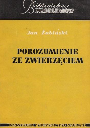 Jan Żabiński - Porozumienie ze zwierzęciem