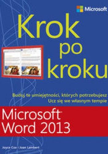 Cox Joyce - Microsoft Word 2013. Krok po kroku