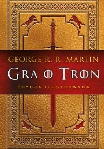 George R.R. Martin - Gra o tron