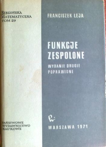 Franciszek Leja - Funkcje zespolone