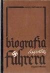 Karol Grünberg - Adolf Hitler. Biografia Führera