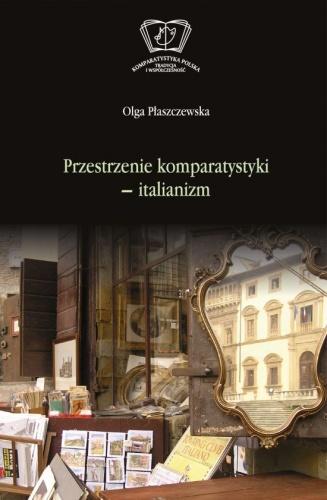 Olga Płaszczewska - Przestrzenie komparatystyki - italianizm