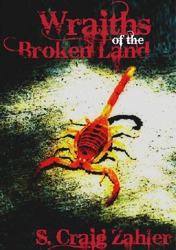 S. Craig Zahler - Wraiths of the Broken Land