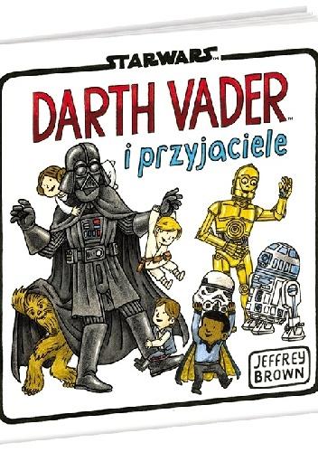 Jeffrey Brown - Darth Vader i Przyjaciele