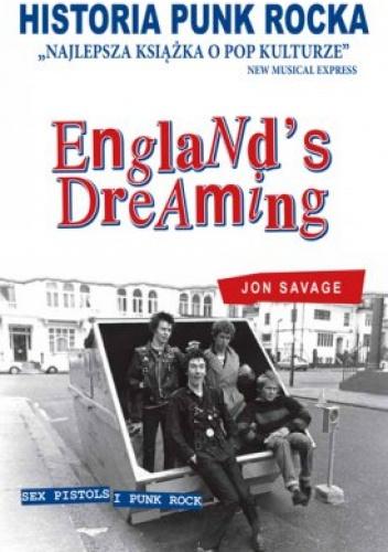 Jon Savage - Historia punk rocka. England's dreaming