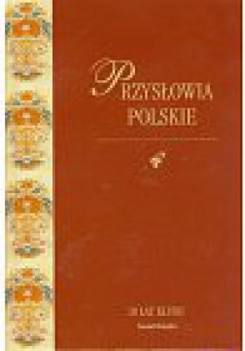 Agata Hącia - Przysłowia polskie