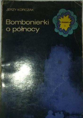 Jerzy Korczak - Bombonierki o północy