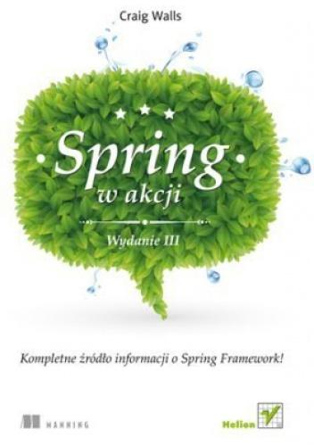 Craig Walls - Spring w Akcji. Wydanie III