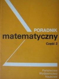 praca zbiorowa - Poradnik matematyczny część 2