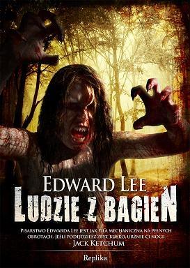 Edward Lee - Ludzie z bagien