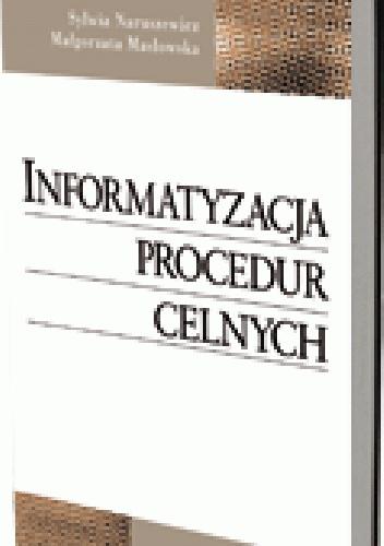 Sylwia Naruszewicz - Informatyzacja procedur celnych