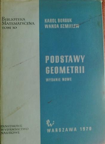 Karol Borsuk - Podstway geometrii