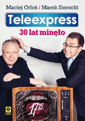Marek Sierocki - Teleexpress. 30 lat minęło