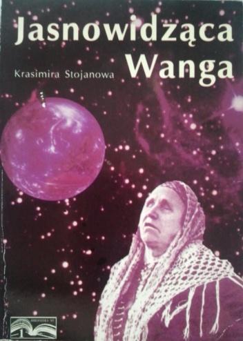 Krasimira Stojanova - Jasnowidząca Wanga