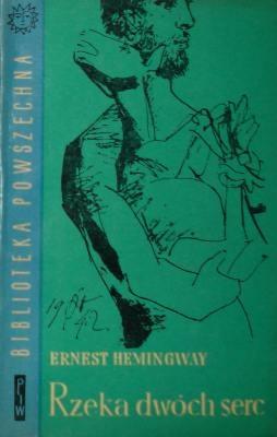 Ernest Hemingway - Rzeka dwóch serc i inne opowiadania