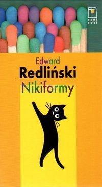 Edward Redliński - Nikiformy