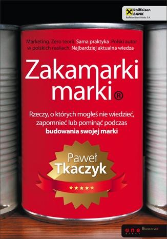 Paweł Tkaczyk - Zakamarki marki