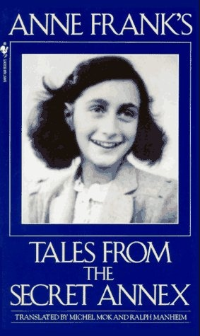 Anne Frank - Tales From the Secret Annex
