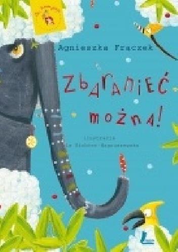 Agnieszka Frączek - Zbaranieć można!