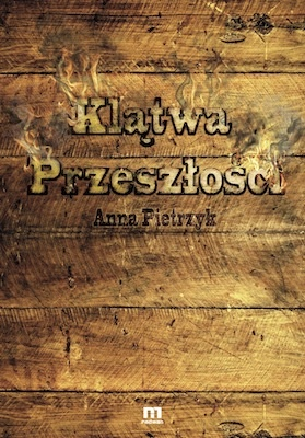 Anna Pietrzyk - Klątwa przeszłości