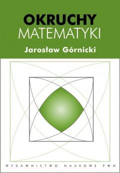 Jarosław Górnicki - Okruchy matematyki