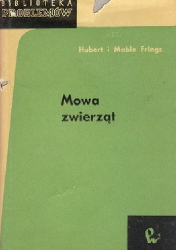 Hubert Frings - Mowa zwierząt
