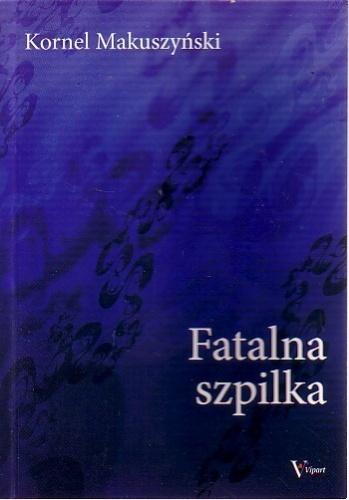 Kornel Makuszyński - Fatalna szpilka