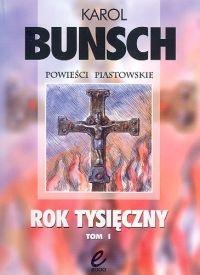 Karol Bunsch - Rok tysięczny