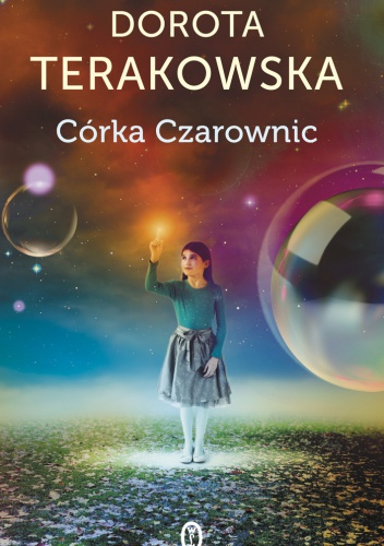 Dorota Terakowska - Córka Czarownic