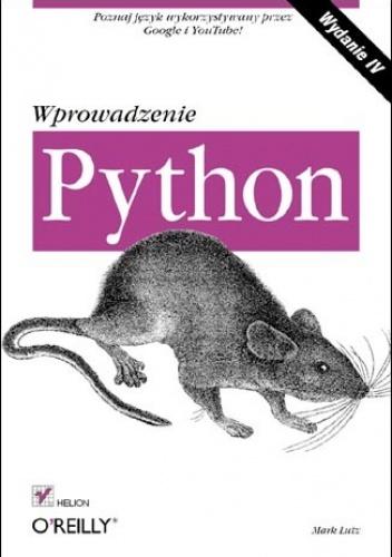 Mark Lutz - Python. Wprowadzenie. Wydanie IV