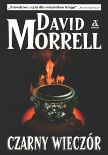 David Morrell - Czarny Wieczór