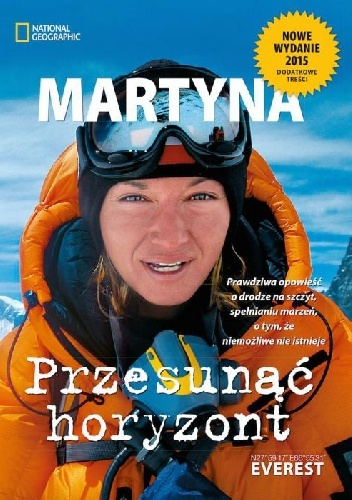 Martyna Wojciechowska - Przesunąć horyzont