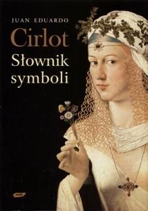 Juan Eduardo Cirlot - Słownik symboli
