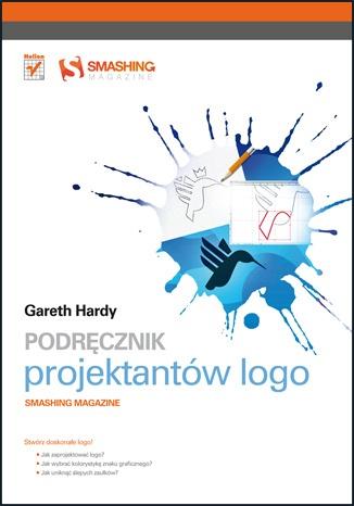 Gareth Hardy - Podręcznik projektantów logo. Smashing Magazine